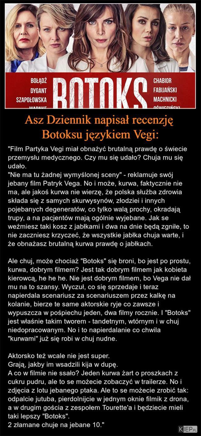 Asz Dziennik napisał recenzję Botoksu językiem Vegi...