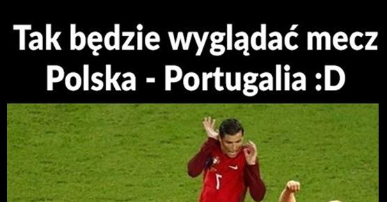 Tak będzie wyglądać mecz Polska - Portugalia