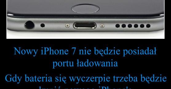 Nowy iPhone nie będzie miał portu ładowania...