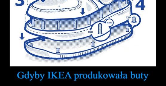 Gdyby Ikea produkowała buty