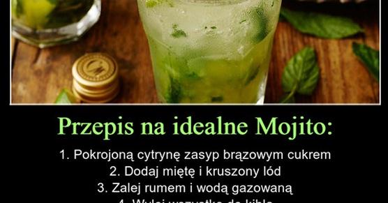 Przepis na idealne Mojito....