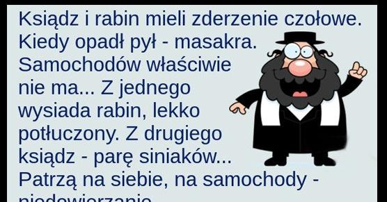 Ksiądz i Rabin mieli czołowe zderzenie...