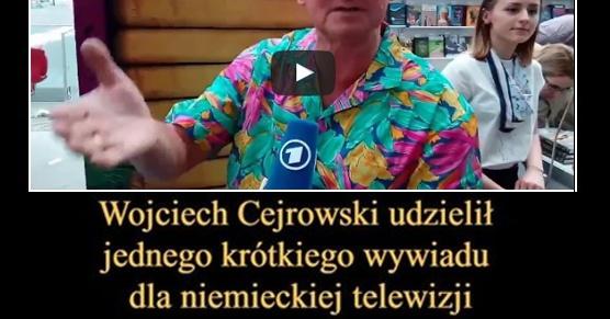 Wojciech Cejrowski udzielił jednego, bardzo krótkiego wywiadu dla niemieckiej telewizji...
