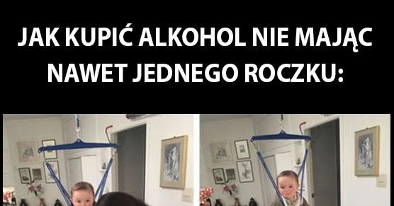 Kiedy jesteś za młody na kupowanie alkoholu...