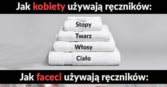 Jak Kobiety używają ręczników VS Jak Mężczyźni używają ręczników?