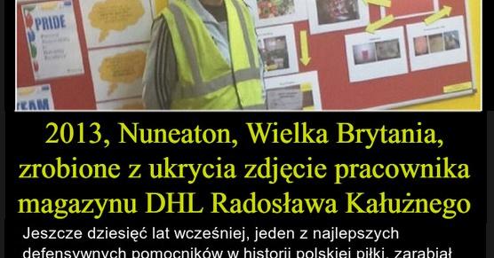 Nuneaton, Wielka Brytania, rok 2013, zrobione z ukrycia zdjęcie pracownika magazynu DHL - Radosława Kałużnego