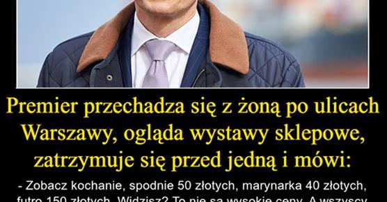 Premier przechadza się z żoną po ulicach Warszawy, ogląda wystawy sklepowe, zatrzymuje się...