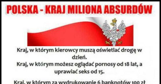 Polska - Kraj absurdów
