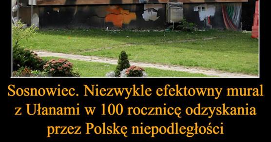 Sosnowiec. Oto niezwykle efektowny mural z Ułanami w 100 rocznicę odzyskania przez Polskę niepodległości