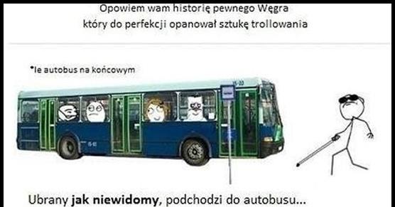 Kierowca autobusu - mistrz trollowania
