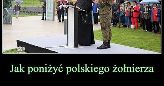 Jak poniżyć polskiego żołnierza