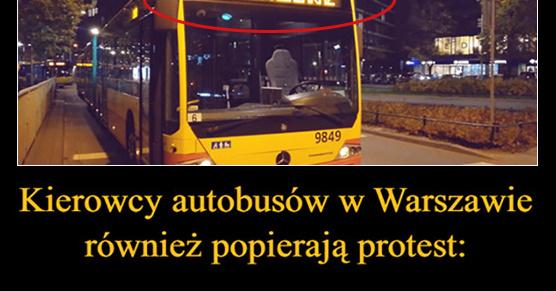 Kierowcy autobusów w Warszawie również popierają protest