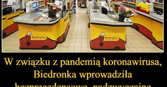 W związku z pandemią koronawirusa, Biedronka wprowadziła...